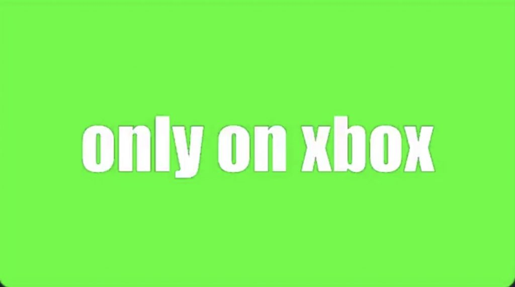 Only On Xbox
